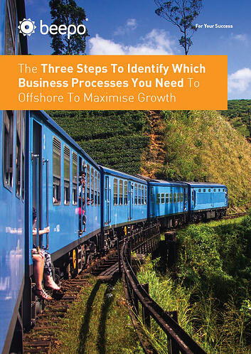 Three Steps To Identify Which Business Processes You Need To Offshore To Maximise Growth resource education series Beepo