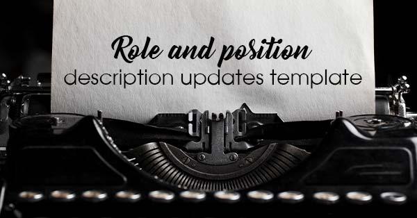 Role and position description updates template