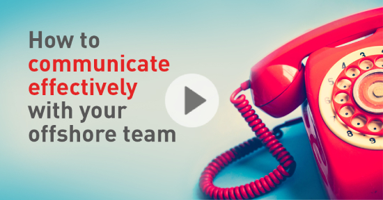 how to communicate effectively with your offshore team